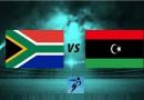 ليبيا وجنوب إفريقيا تصفيات كأس أمم أفريقيا 2019