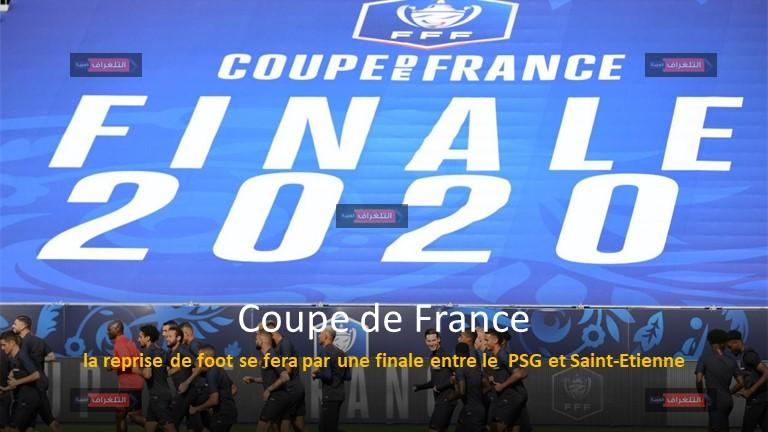 la reprise de foot se fera par une finale entre le PSG et Saint-Etienne